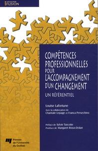 Louise Lafortune - Compétences professionnelles pour l'accompagnement d'un changement - Un référentiel.
