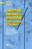 Louise Lafortune et Colette Deaudelin - Conceptions, croyances et représentations en maths, sciences et technos.