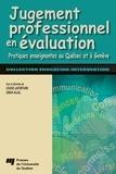 Louise Lafortune et Linda Allal - Jugement professionnel en évaluation - Pratiques enseignantes au Québec et à Genève.