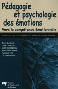 Louise Lafortune et Marie-France Daniel - Pédagogie et psychologie des émotions - Vers la compétence émotionnelle.