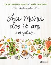 Louise Lambert-Lagacé et Josée Thibodeau - Au menu des 65 ans et plus.