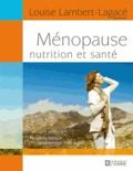 Louise Lambert-Lagacé - Ménopause, nutrition et santé.