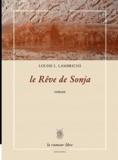 Louise Lambrichs - Le Rêve de Sonja.