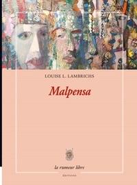 Louise Lambrichs - Malpensa.