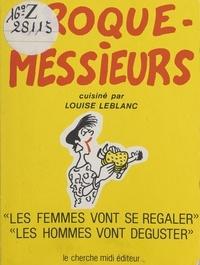Louise Leblanc et  Spinga - Croque-messieurs.