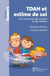Electronic ebook pdf download TDAH et estime de soi 9782896199334 par Louise Lessard, Germain Duclos