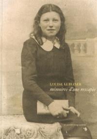 Louise Lubliner - Mémoires d'une rescapée.