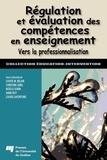 Louise M. Bélair et Christine Lebel - Régulation et évaluation des compétences en enseignement.