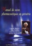 Louise Mallet et Lise Grenier - Manuel de soins pharmaceutiques en gériatrie.