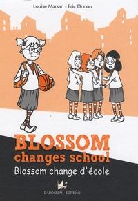 Louise Marsan - Blossom change d'école.