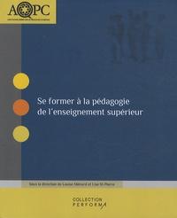 Louise Menard et Lise St-Pierre - Se former à la pédagogie de l'enseignement supérieur.