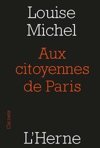 Louise Michel - Aux citoyennes de Paris.