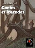 Louise Michel - Contes et légendes.