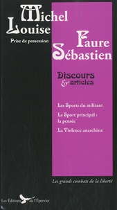 Louise Michel et Sébastien Faure - Discours et articles.