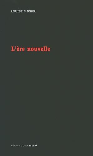 Louise Michel - L'ère nouvelle.
