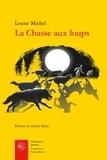 Louise Michel - La chasse aux loups.
