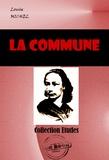 Louise Michel - La Commune - édition intégrale.
