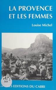 Louise Michel - La Provence et les femmes.