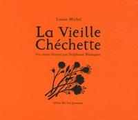 Louise Michel et Stéphane Blanquet - La Vieille Chéchette.
