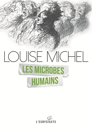 Louise Michel - Les microbes humains.