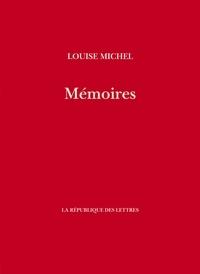 Louise Michel - Mémoires de Louise Michel.