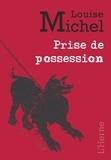 Louise Michel - Prise de possession.