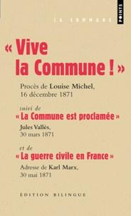 Vive la Commune! suivi de La Commune est proclamée et de La guerre civile en France (extraits).pdf