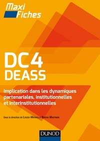 Louise-Mirabelle Biheng-Martinon et Michelle Gagnadoux - DC4 DEASS - Implication dans les dynamiques partenariales, institutionnelles et interinstitutionnelles.