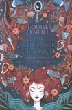 Louise O'Neill - The Surface Breaks.