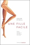 Louise O'Neill - Une fille facile.