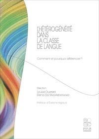 Louise Ouvrard et Elena Da Silva Akborisova - L'hétérogénéité dans la classe de langue - Comment et pourquoi différencier ?.