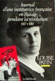 Louise Patin - Journal d'une institutrice française en Russie pendant la Révolution 1917-1919.