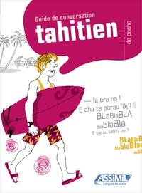 Louise Peltzer et Vahi Sylvia Tuheiava-Richaud - Le Tahitien de poche.