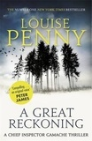 Louise Penny - A Great Reckoning - A Chief Inspector Gamache Thriller.