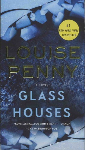 Louise Penny - Glass Houses.