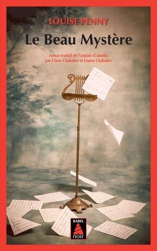 Le beau mystère - Louise Penny - Format ePub - 9782330087647 - 14,99 €