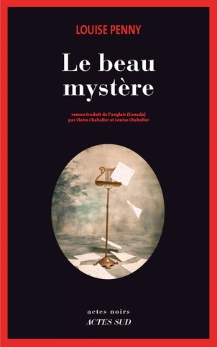 Le beau mystère - Louise Penny - Format PDF - 9782330087654 - 14,99 €