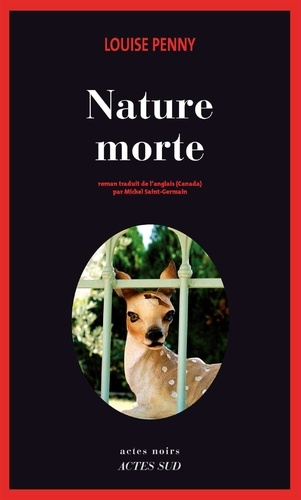 Louise Penny - Nature morte.