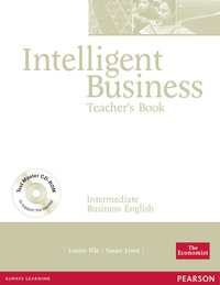 Louise Pile - Intelligent Business Intermediate Teacher's Book with test master multi-Rom.