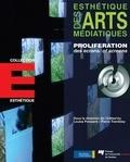 Louise Poissant et Pierre Tremblay - Esthétique des arts médiatiques - Prolifération des écrans.