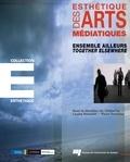 Louise Poissant et Pierre Tremblay - Esthétique des arts médiatiques - Ensemble ailleurs.