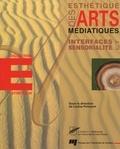 Louise Poissant - Interfaces et sensorialité.