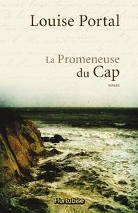 Louise Portal - La Promeneuse du Cap.