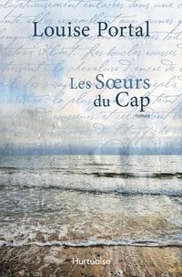 Louise Portal - Les soeurs du Cap.