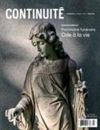 Louise Pothier et Jean Dendy - Continuité  : Continuité. No. 154, Automne 2017 - Patrimoine funéraire. Ode à la vie.