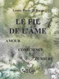 Louise Pozzo di Borgo - Le fil de l'âme.