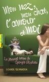 Louise Rennison - Le journal intime de Georgia Nicolson Tome 1 : Mon nez, mon chat, l'amour et... moi.