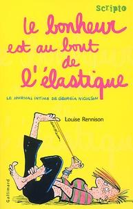 Louise Rennison - Le journal intime de Georgia Nicolson Tome 2 : Le bonheur est au bout de l'élastique.