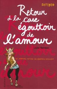 Louise Rennison - Le journal intime de Georgia Nicolson Tome 7 : Retour à la case égouttoir de l'amour.