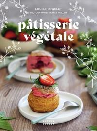Louise Rogelet - Pâtisserie végétale.